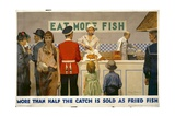 More Than Half the Catch Is Sold as Fried Fish Poster Giclee Print