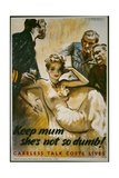 Keep Mum, She's Not So Dumb! Poster Giclee Print