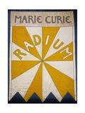 Marie Curie Radium Banner Giclée-tryk