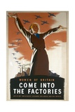 Women of Britain, Come into the Factories Poster Giclee Print