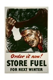 Store Fuel for Next Winter Poster Giclee Print