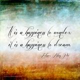 Happiness to Wonder - Edgar Allan Poe Classic Quote Reprodukcje autor Jeanne Stevenson