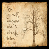 Be Yourself - Oscar Wilde Classic Quote Poster van Jeanne Stevenson