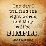 One Day - Jack Kerouac Classic Quote Posters par Jeanne Stevenson