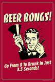 Beer Bongs 0 to Drunk in 3.5 Seconds Funny Retro Poster Poster