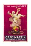Poster Advertising 'Cafe Martin', 1921 Lámina giclée por Leonetto Cappiello