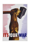 It's Our War Poster Giclee Print by Eric Aldwinckle