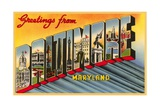 Greetings from Baltimore, Maryland Giclee Print