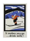 It Makes You Go...Drink Milk! Advertising Poster Giclee Print