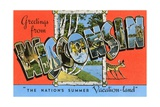 Greetings from Wisconsin, the Nation's Summer Vacation-Land Giclee Print