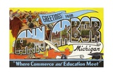 Greetings from Ann Arbor, Michigan, Where Commerce and Education Meet Giclee Print