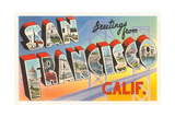 Greetings from San Francisco, California Giclee Print