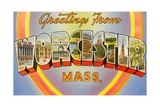 Greetings from Worcester, Massachusetts Giclee Print