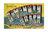 Greetings from Savannah Beach, Georgia Giclee Print