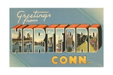 Greetings from Hartford, Connecticut Giclee Print