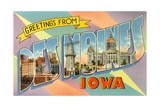 Greetings from Des Moines, Iowa Giclee Print