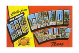 Hello from the Lower Rio Grande Valley, Texas Giclee Print
