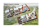 Greetings from Santa Cruz County, California Giclee Print