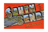 Greetings from South Bend, Indiana Giclee Print
