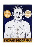 The Pain Proof Man Poster Giclee Print