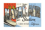 Greetings from U.S. Naval Air Station, San Diego, California Giclee Print