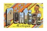 Greetings from Pontiac, Michigan Giclee Print