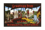 Greetings from Kentucky, Scenic, Romantic, Historic Giclee Print