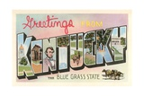 Greetings from Kentucky, the Blue Grass State Giclee Print