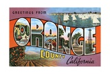 Greetings from Orange County, California Giclee Print