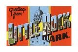 Greetings from Little Rock, Arkansas Giclée-Druck