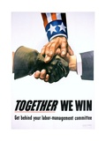 Together We Win Labor-Management Poster Giclee Print