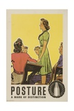 Posture: a Mark of Distinction Poster Giclee Print