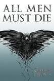 Game of Thrones - All Men Must Die 高品質プリント