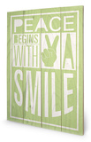Peace Begins With A Smile Wood Sign Znak drewniany autor Sarah Winter
