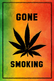 Gone Smoking Posters