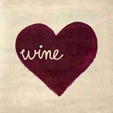 Wine In My Heart Prints by Morgan Yamada