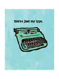 Just My Type Giclee Print
