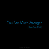 You are Much Stronger Than You Think! Photographic Print by Leon Le Baron
