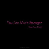 You are Much Stronger Than You Think! Photographic Print by  Cazeba