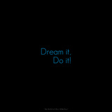 Dream It, Do It! Photographic Print by  Cazeba
