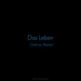 Life Is Going On! Das Leben Geht Es Weiter! Photographic Print by  Cazeba