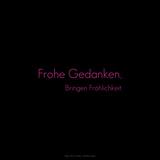 Think Happy, Be Happy. Frohe Gedanken, Bringen Fröhlichkeit. Photographic Print by Leon Le Baron