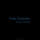 Think Happy, Be Happy. Frohe Gedanken, Bringen Fröhlichkeit. Photographic Print by  Cazeba