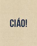 Ciao Art by Rebecca Peragine
