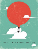 Not All Who Wander Are Lost Prints by Rebecca Peragine
