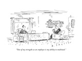 """""""One of my strengths as an employee is my ability to multitask."""" - New Yorker Cartoon Premium Giclee Print by Barbara Smaller"""
