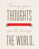 Change Your Thoughts Posters by Rebecca Peragine