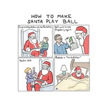 How to Make Santa Play Ball - Cartoon Regular Giclee Print by Paul Noth