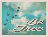 Be Free Vintage Art by Rebecca Peragine