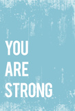 You Are Strong Art by Rebecca Peragine